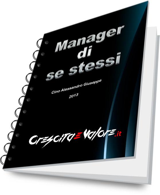 E-Book - Manager di se stessi - Crescita e valore - Alessandro Cino